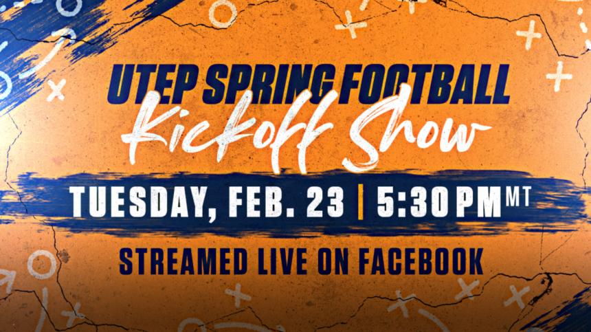 Utep Spring 2022 Calendar.Utep To Host Spring Football Kickoff Show Kvia