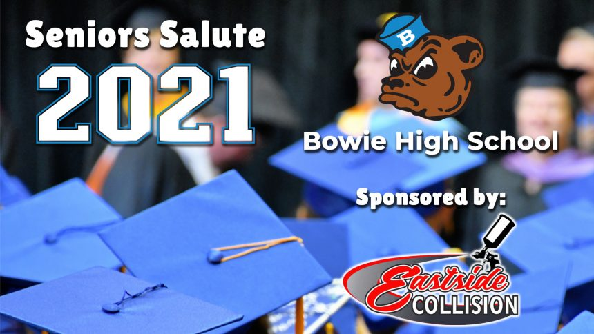 Senior Salute 2021 - Bowie High School