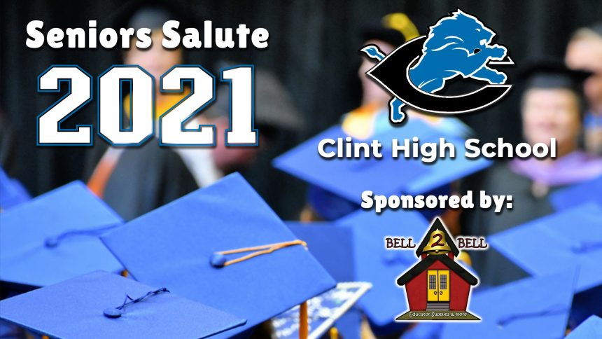 Senior Salute 2021 - Clint High School