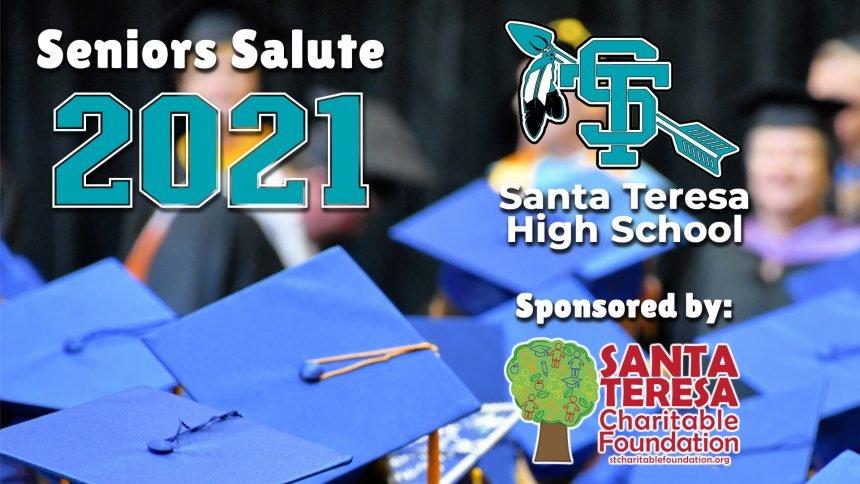 Senior Salute 2021 - Santa Teresa High School