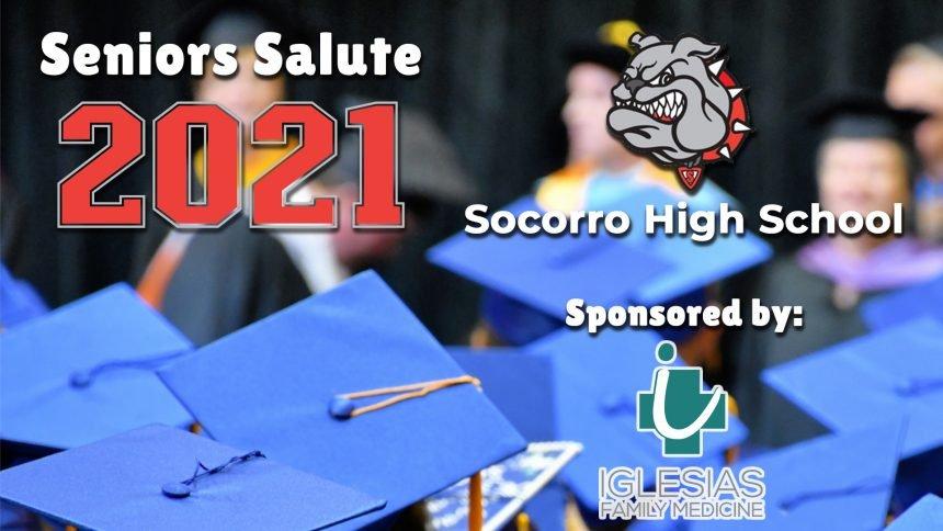 Senior Salute 2021 - Socorro High School