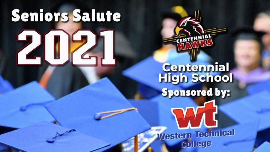 Senior Salute 2021 - Centennial High School