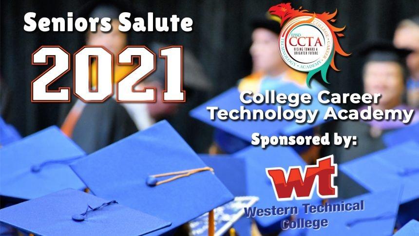 Senior Salute 2021 - College Career Technology Academy