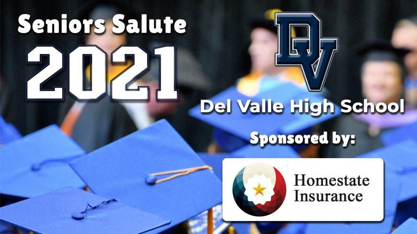 Senior Salute 2021 - Del Valle High School