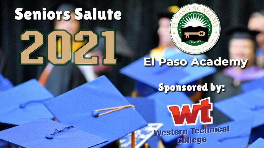 Senior Salute 2021 - El Paso Academy