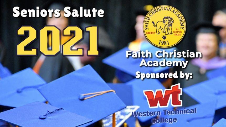 Senior Salute 2021 - Faith Christian Academy