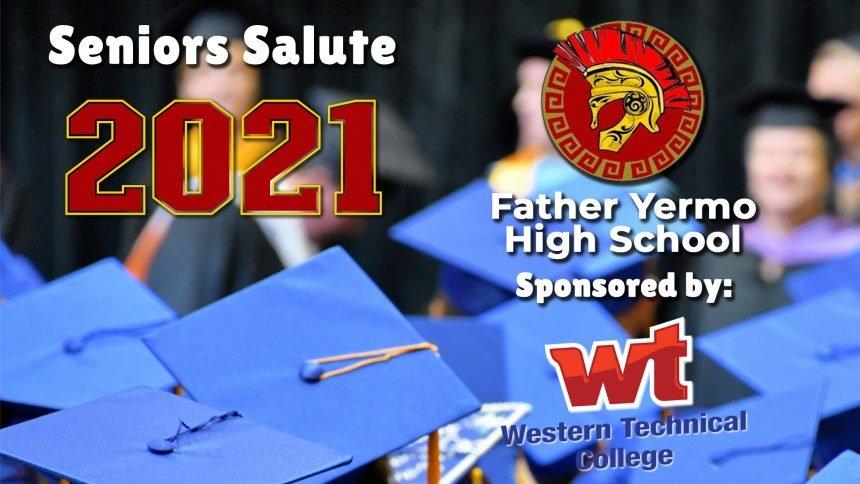 Senior Salute 2021 - Father Yermo High School