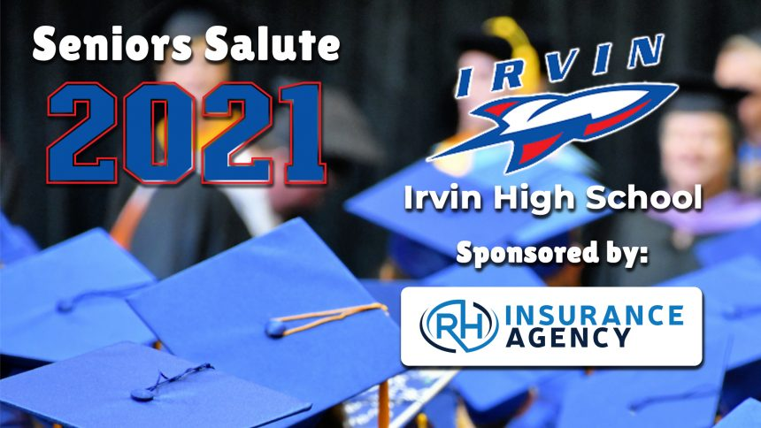 Senior Salute 2021 - Irvin High School