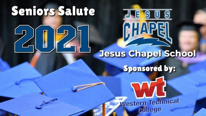 Senior Salute 2021 - Jesus Chapel School