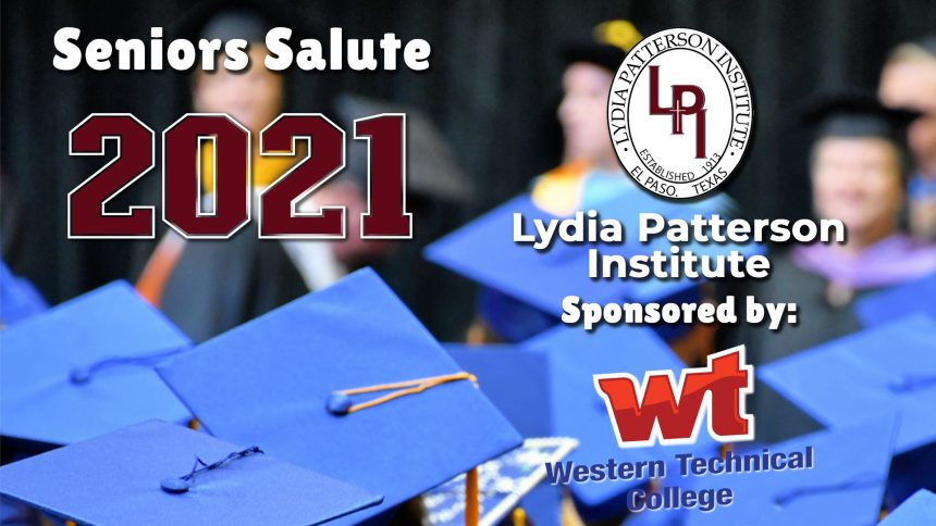 Senior Salute 2021 - Lydia Patterson Institute