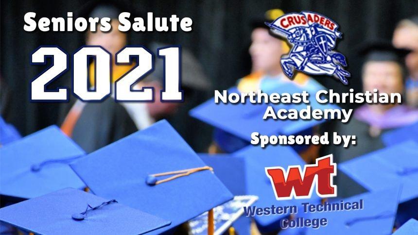 Senior Salute 2021 - Northeast Christian Academy