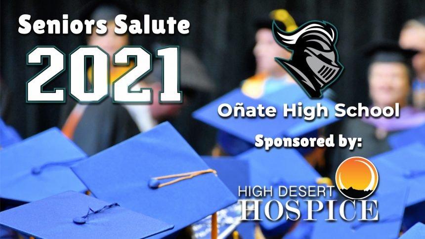 Senior Salute 2021 - Onate High School