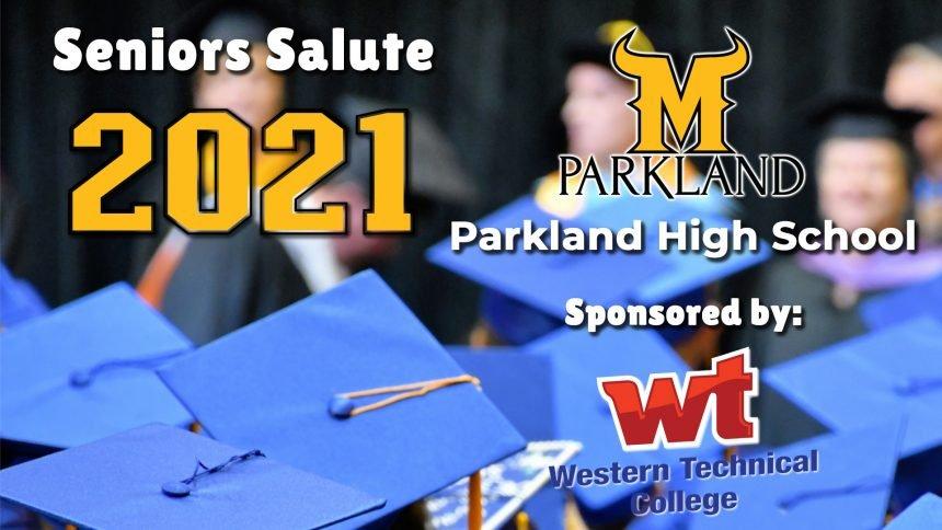 Senior Salute 2021 - Parkland High School