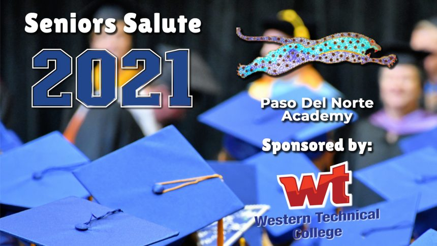 Senior Salute 2021 - Paso Del Norte Academy