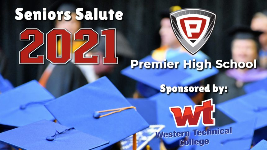 Senior Salute 2021 - Premier High School