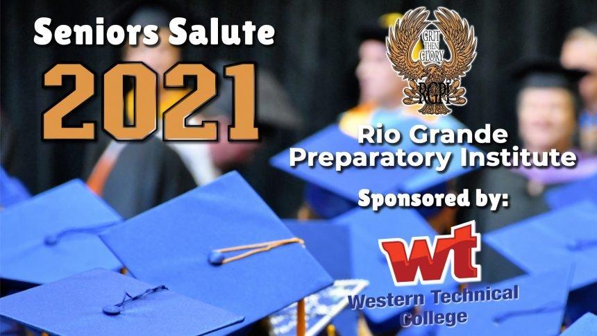Senior Salute 2021 - Rio Grande Preparatory Institute