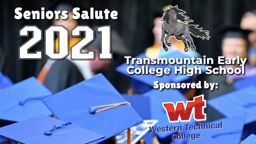 Senior Salute 2021 - Transmountain Early College High School