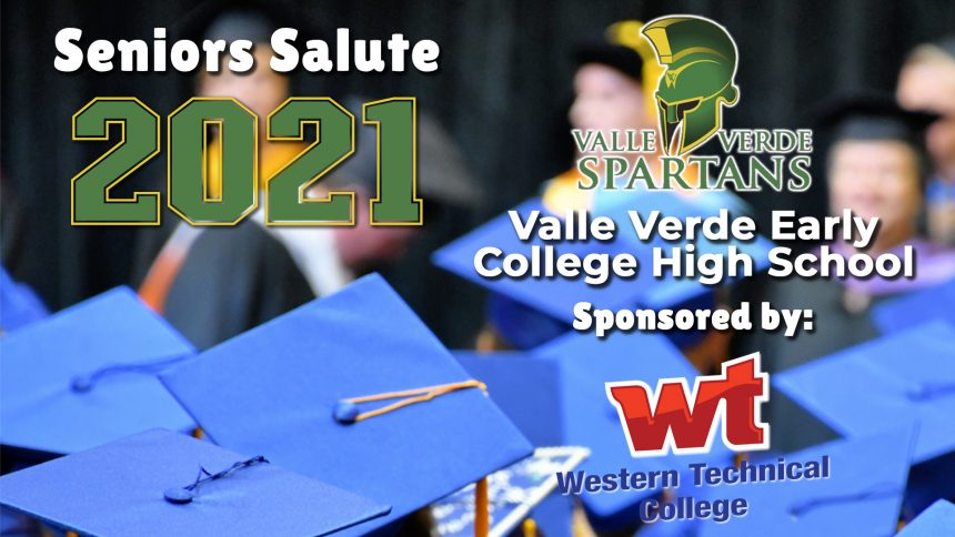 Senior Salute 2021 - Valle Verde Early College High School